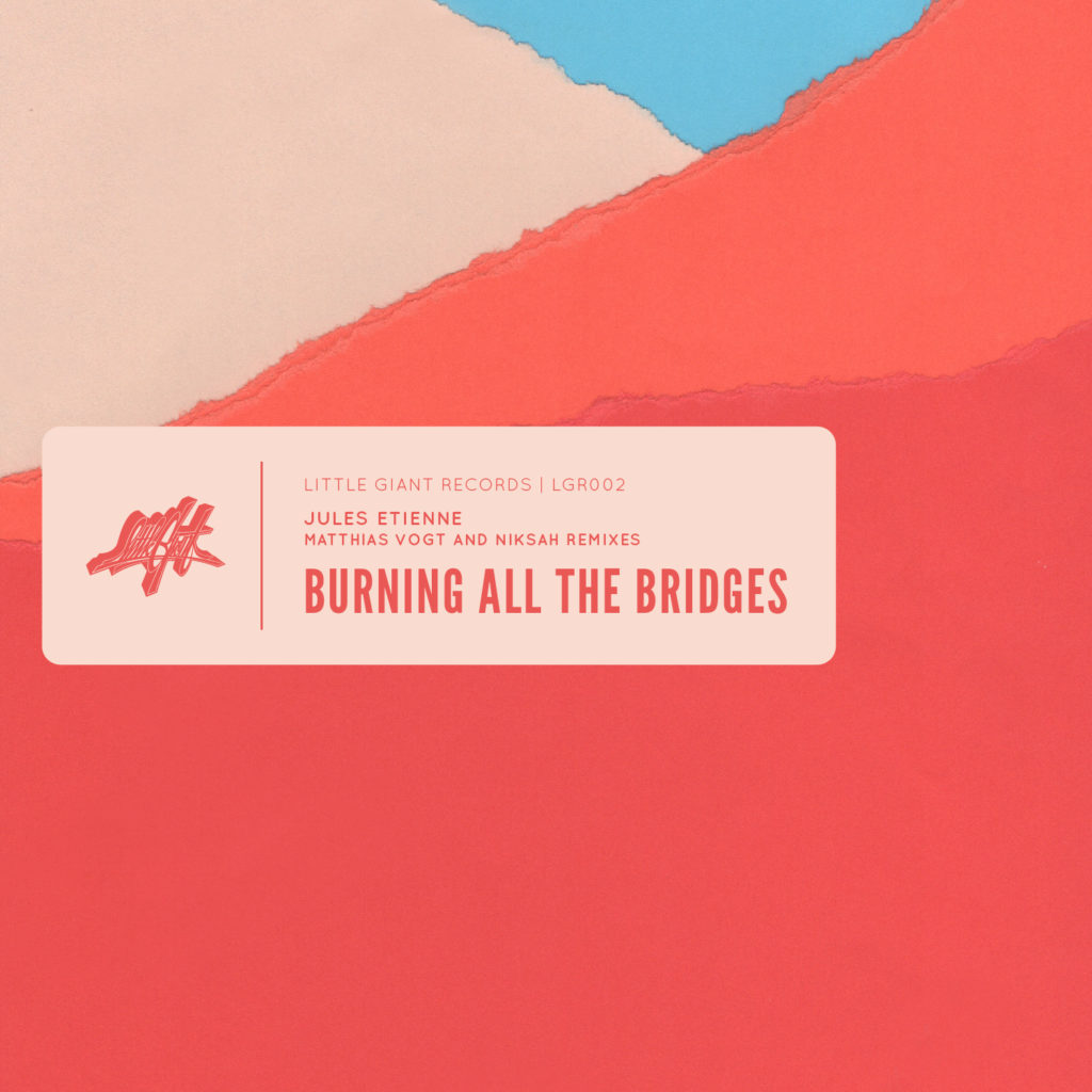 Jules Etienne - Burning All The Bridges